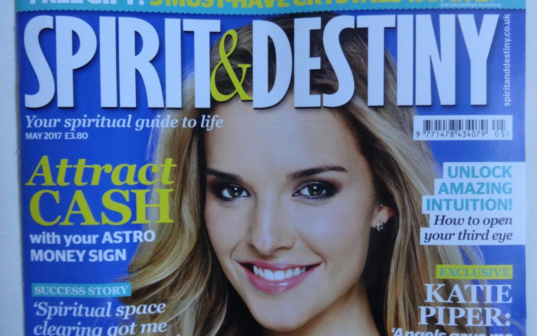 'Tried and Tested' in Spirit & Destiny Magazine: 'Could Space Clearing sell my home?'