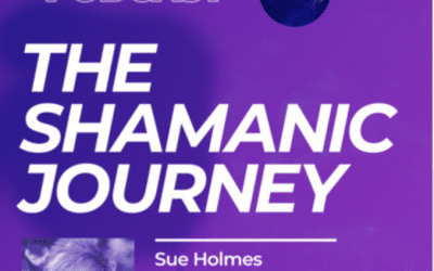 The Shamanic Journey, with Sue Holmes, podcast on Seeker Rising